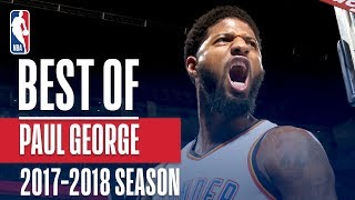 Best of Paul George | 2017-2018 NBA Season