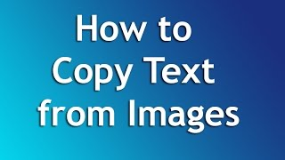 How to Copy Text From Images