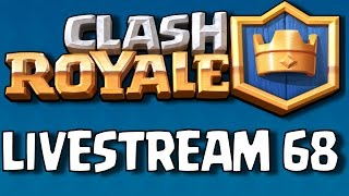Clash Royale (by Supercell) - iOS / Android - HD LiveStream # 68