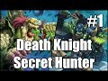 [Hearthstone] Death Knight Secret Hunter (Part 1)