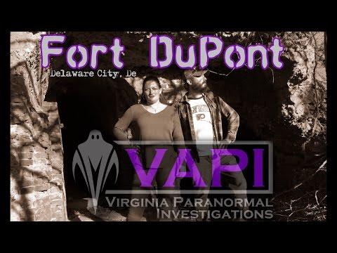 Fort DuPont in Delaware - Virginia Paranormal Investigations