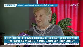 Soţia lui Nae Lăzărescu a fost operată la ambii ochi, iar acum poate vedea din nou