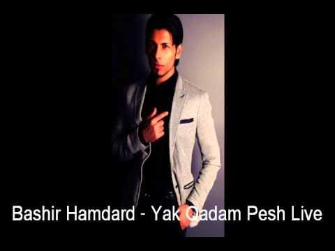 Bashir Hamdard - Yak Qadam Pesh Live