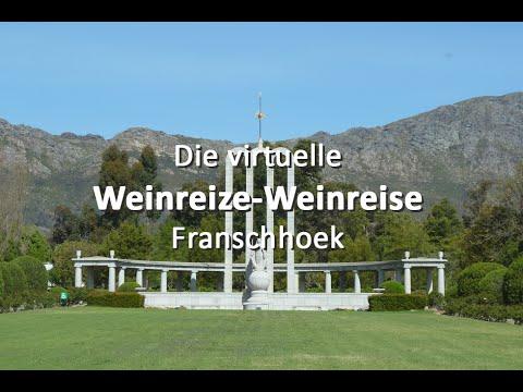 Die virtuelle Weinreize-Weinreise: Folge 13 - Franschhoek (Südafrika)