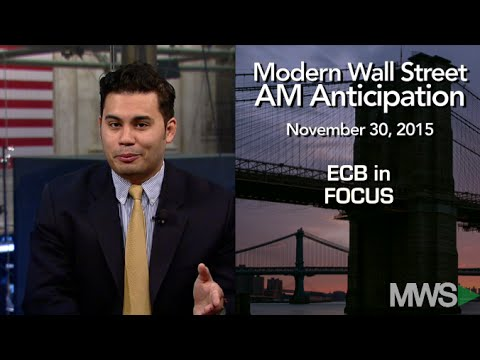 Modern Wall Street AM Anticipation: November 30, 2015