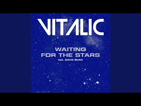 Waiting for the Stars (feat. David Shaw)