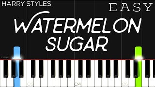 Harry Styles - Watermelon Sugar   EASY Piano Tutorial