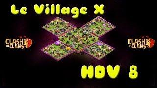 [HDV 8] Village X + Village X Piège pour HDV 7 et HDV 8! Clash of Clans