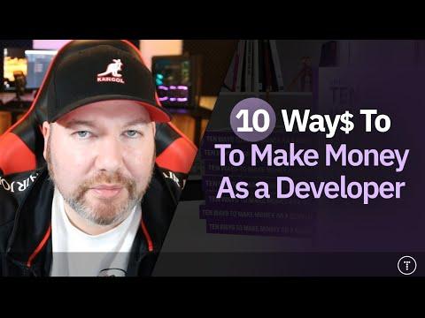 10 Ways to Make Money as a Developer