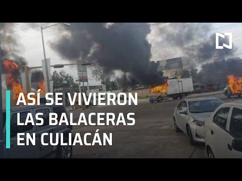 Así fueron las balaceras en Culiacán | Detienen a Hijo del