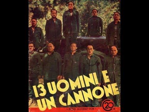 Tredici uomini e un cannone (1936) di Giovacchino Forzano