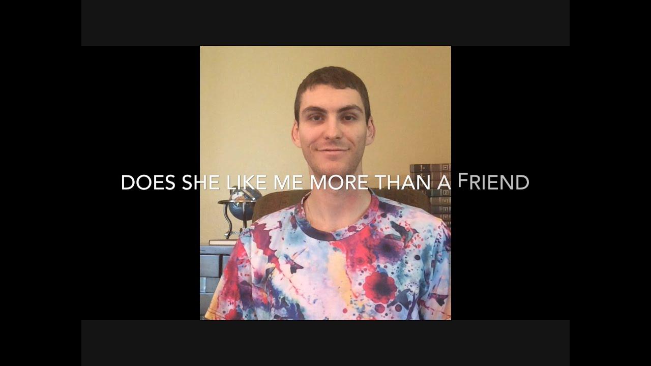 Does She Like Me More Than A Friend - Vibe