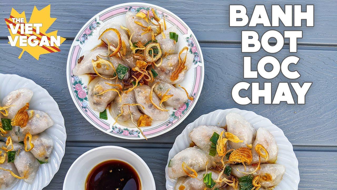 Bánh Bột Lọc Tran Chay // Vietnamese Clear Dumplings // Vegan + Gluten-Free