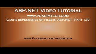 Cache dependency on files in asp net   Part 129