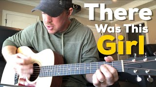 There Was This Girl | Riley Green | Beginner Guitar Lesson