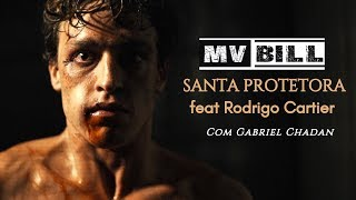 MV BILL - SANTA PROTETORA - Feat. Rodrigo Cartier (Prod. Insane Tracks)