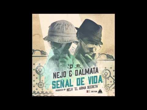 Ñejo & Dalmata  Señal de Vida 212 MUSIC