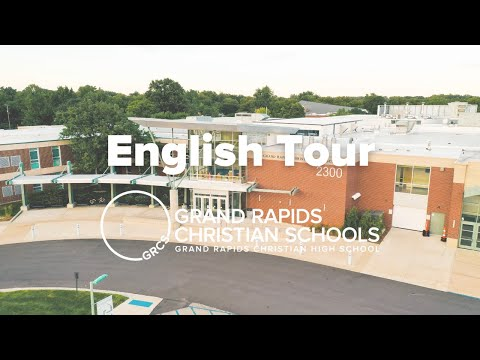 Grand Rapids Christian High School Tour in English