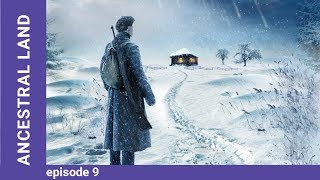 Ancestral Land. Russian TV Series. Episode 9. StarMedia. Drama. English Subtitles