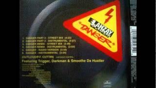 Blahzay Blahzay - Danger Pt. II