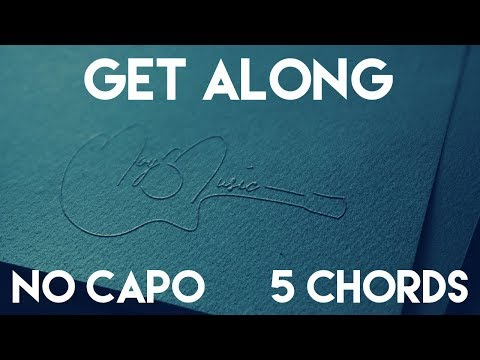 How To Play Get Along by Kenny Chesney | No Capo (5 Chords) Guitar Lesson