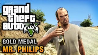GTA 5 - Mission #17 - Mr. Philips [100% Gold Medal Walkthrough]
