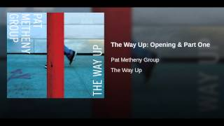 The Way Up: Opening & Part One