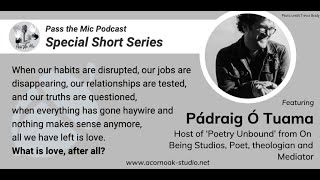 What Is Love, After All, with Pádraig Ó Tuama