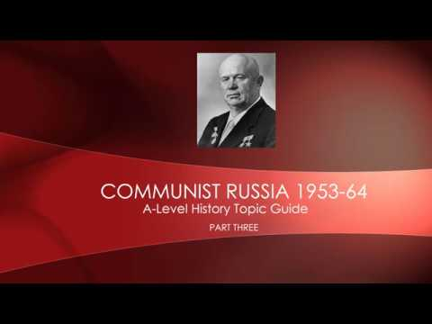 A-Level Communist Russia Revision Part 3 -  1953-64 Khrushchev