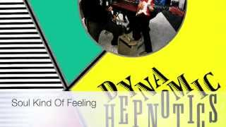 Soul Kind Of Feeling (in the style of) The Dynamic Hepnotics MIDI & MP3 backing track & lyrics