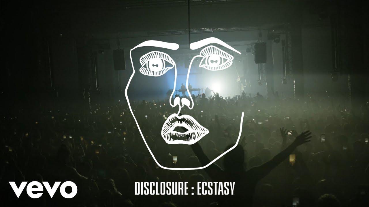 Disclosure - Ecstasy (Audio)