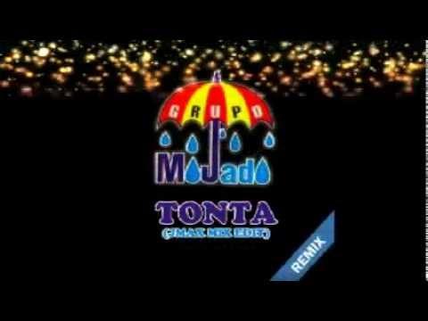 Grupo Mojado -Tonta (JMAX Club Remix)