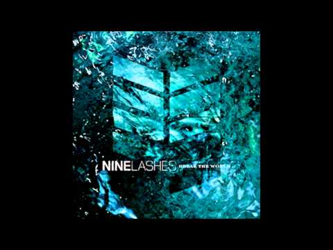 Nine Lashes - Break The World