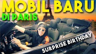 MOBIL BARU DI PARIS SURPRISE BIRTHDAY ANDRE!