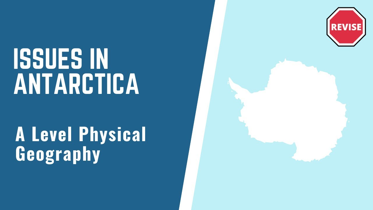 As Physical geography - Issues In Antarctica - YouTube