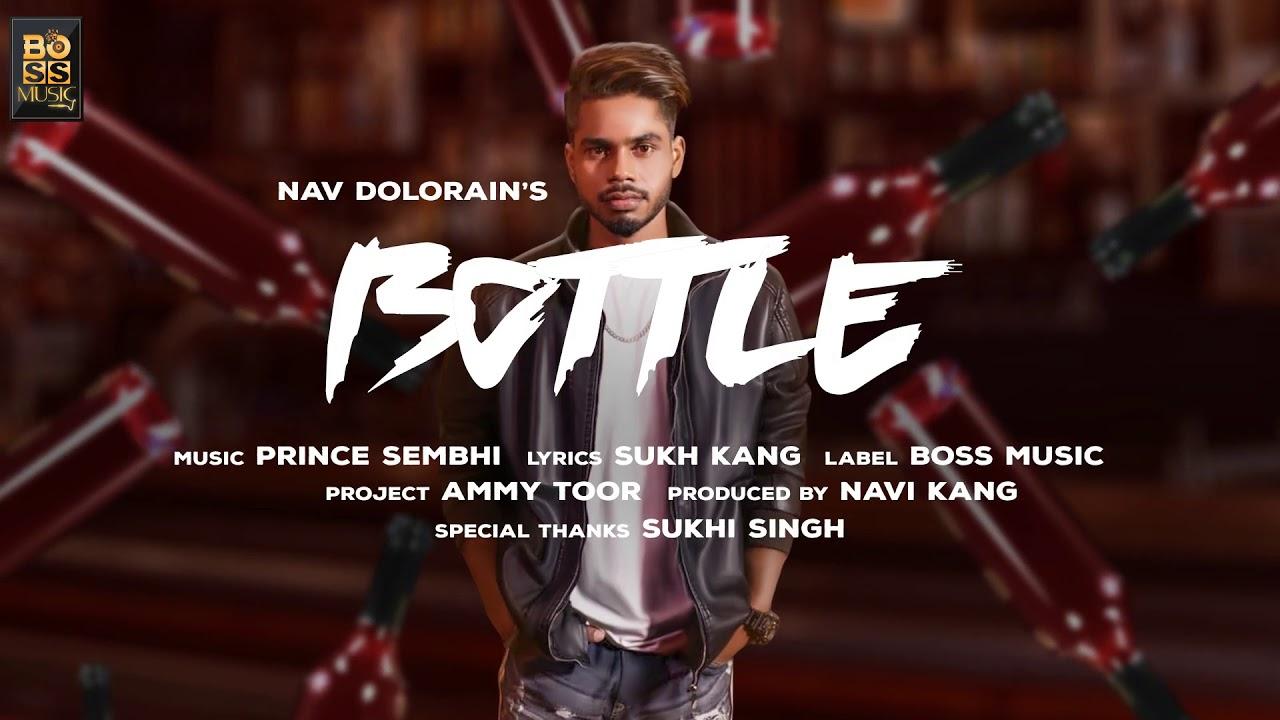 Bottle | Nav Dolorain | Latest New Punjabi Song 2019 #1