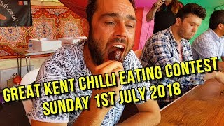 Chilli Eating Competition  Sunday 1st July 2018 Great Kent Chilli Festival