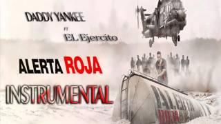 Daddy yankee ft El Ejercito - ALERTA ROJA INSTRUMENTAL