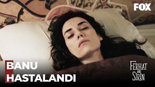 Banu Yataklara Düştü - Ferhat ile Şirin 6. Bölüm