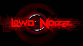 Korn ft. Skrillex - Get Up (LOWD NoiZeZ Remix) FREE DOWNLOAD