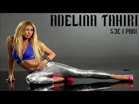 Adelina Tahiri - S'je i Pari