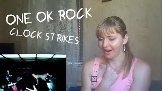 ONE OK ROCK - Clock Strikes |MV Reaction|