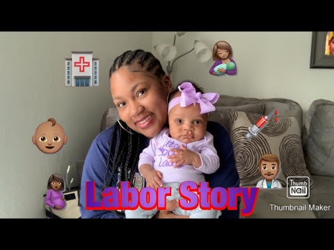 MY LABOR & DELIVERY STORY