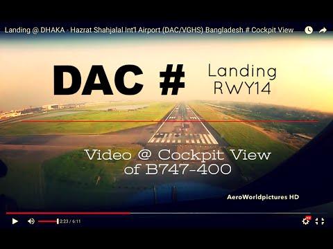Landing @ DHAKA - Hazrat Shahjalal Int'l Airport (DAC/VGHS) Bangladesh # Cockpit View