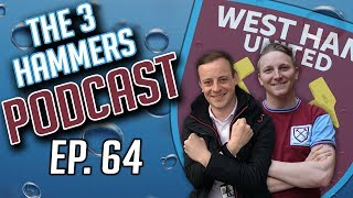 The Three Hammers Podcast! Ep. 64 - Watford & Leicester | Everton Preview | Board Protests