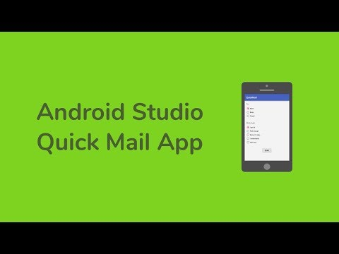 Java (Android Studio) Tutorial  - QuickMail -