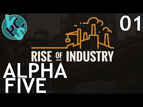Rise of Industry EP01 - Alpha 5 Transport Tycoon Manufacturi