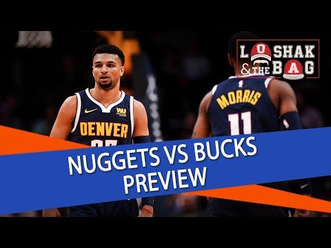 Loshak & The Bag | Denver Nuggets vs. Milwaukee Bucks | NBA Picks