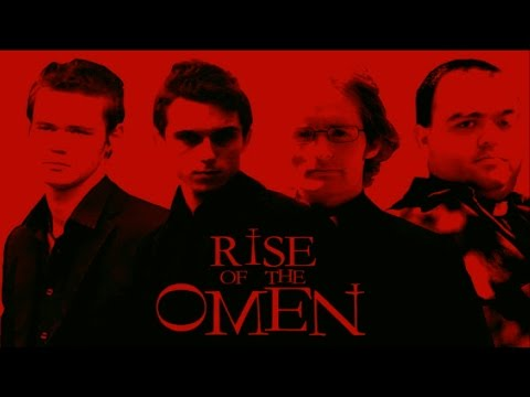 Rise of the Omen [2008] (Unfinished Film)