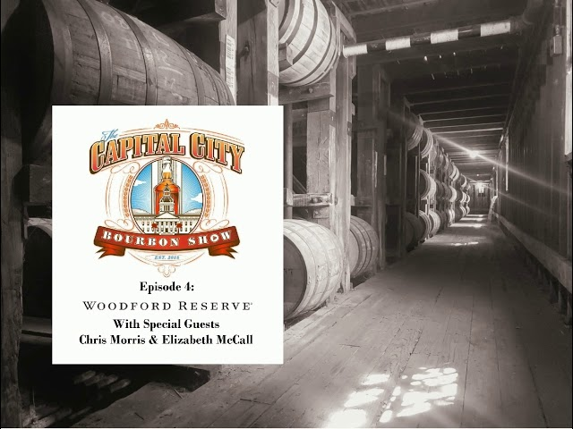 Episode 4 - Woodford Reserve